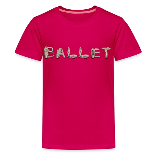 Ballet Kid's Size - Kids' Premium T-Shirt