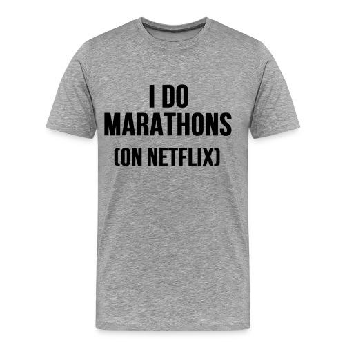 I Do Marathons (On Netflix) - Men's Premium T-Shirt