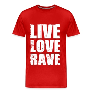 Live Love Rave - Men's Premium T-Shirt