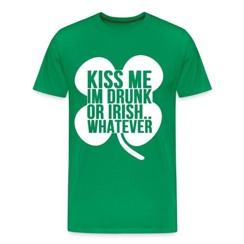 Kiss Me Im Drunk Or Irish - Men's Premium T-Shirt