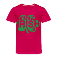 Baby & Toddler Shirts ~ Toddler Premium T-Shirt ~ Yinz Irish? Pink Kids T-shirt - Green Cutout