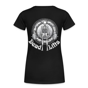 Dead Lifts Women's Plus-Size BACK - Women's Premium T-Shirt