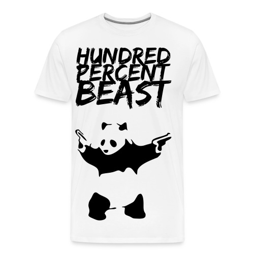 Hundred Percent Beast Panda - Men's Premium T-Shirt