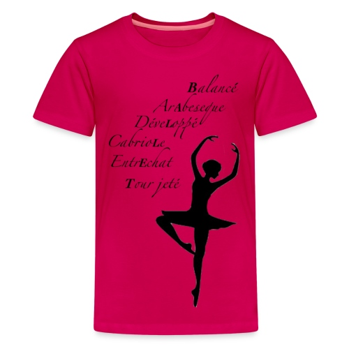 Kids' Premium T-Shirt - Junior/adult sizes here: http://be-a-ballerina.spreadshirt.com/women-s-slim-fit-t-shirt-by-american-apparel-A14709581/customize/color/99 View more designs at be-a-ballerina.com!