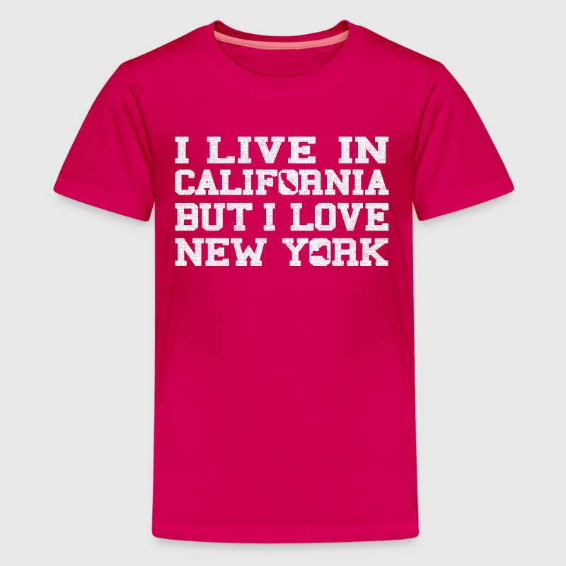 Live california love new york t shirt spreadshirt for Be creative or die shirt