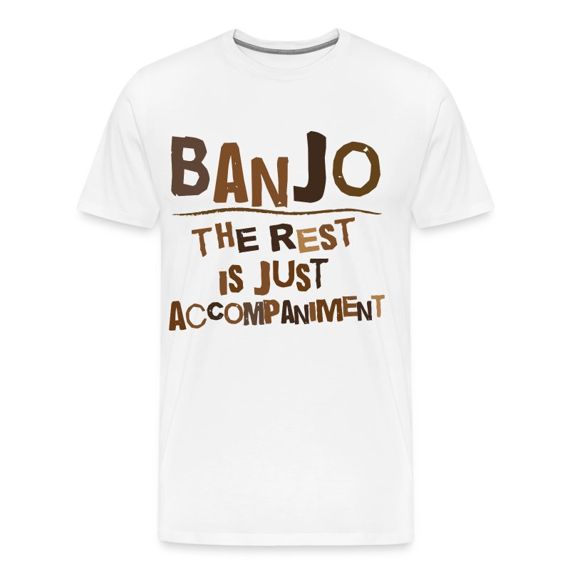 Funny Banjo Quote T Shirt Spreadshirt