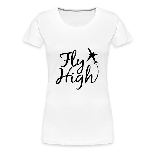 womens fly high - Women's Premium T-Shirt