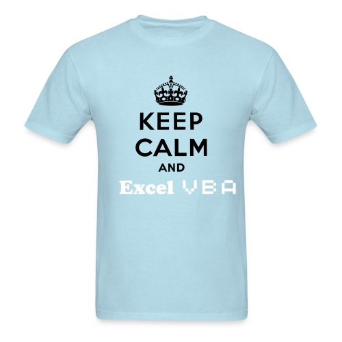 Keep Calm and Excel VBA - Men's T-Shirt