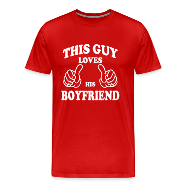 this guy loves his boyfriend T-Shirts