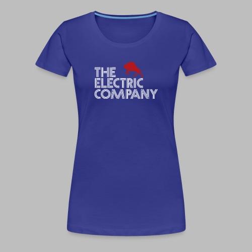The Electric Company - Women's Premium T-Shirt