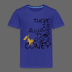 Always Time For A Coney - Toddler Premium T-Shirt