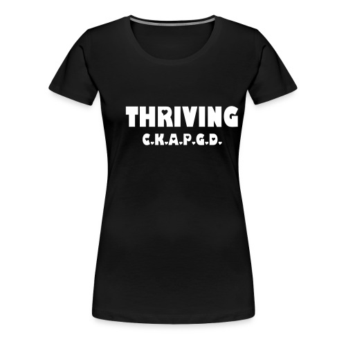 Can't Keep A Passionate Girl Down Thriving-Plus T - Women's Premium T-Shirt