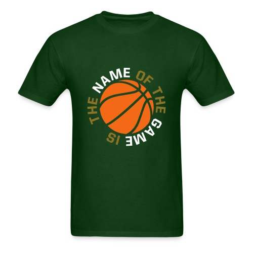 The Name Of The Game Is basketball t-shirt - Men's T-Shirt