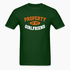 PROPERTY OF MY GIRLFRIEND T-Shirts