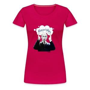 Putin: Everyone is Gay - Women's Premium T-Shirt