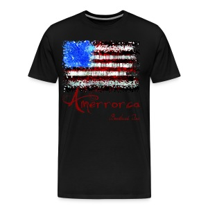 Amerrorca: Land of the Free, Home of the Slave T-Shirts - Men's Premium T-Shirt