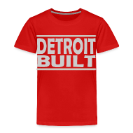 Baby & Toddler Shirts ~ Toddler Premium T-Shirt ~ Detroit Built