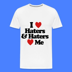 I Love Haters & Haters Love Me T-Shirts - Men's Premium T-Shirt