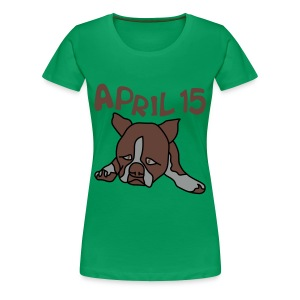 April 15 - Women's Premium T-Shirt