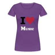 T-Shirts ~ Women's Premium T-Shirt ~  I Love Music