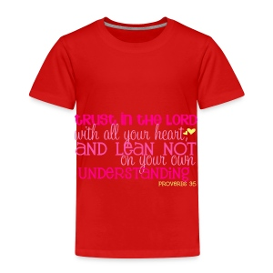 Baby/Tollder's Proverbs 3:5 T-shirt/Red - Toddler Premium T-Shirt