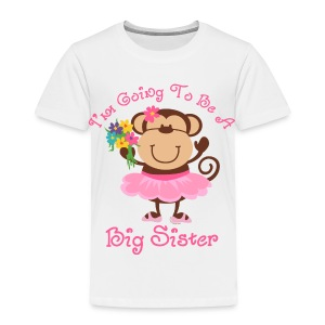 Monkey Future Big Sister Baby & Toddler Shirts - Toddler Premium T-Shirt