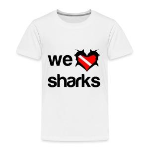 We Love Sharks T-Shirt - Toddler Premium T-Shirt