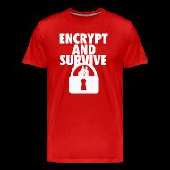 T-Shirts ~ Men's Premium T-Shirt ~ Encrypt and Survive