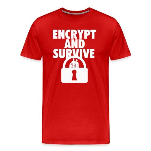 Encrypt and Survive  - Men's Premium T-Shirt