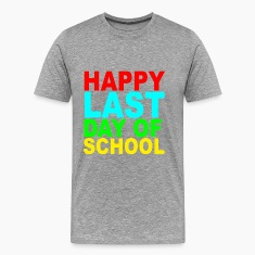 happy_last_day_of_school_s_tshirts