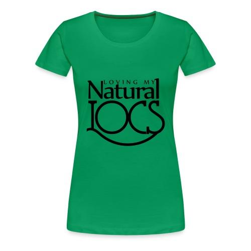 Loving My Natural Locs Tee - Women's Premium T-Shirt