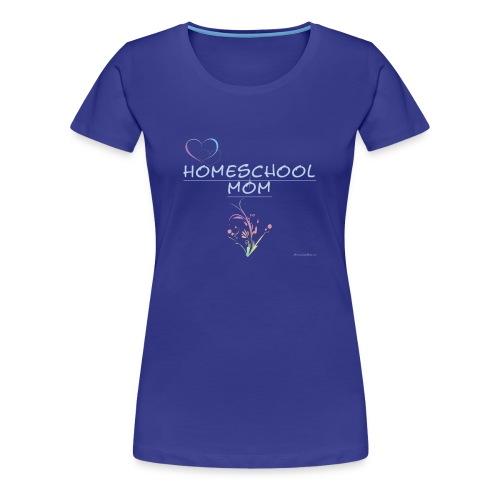 Homeschool Mom Floral - Women's Premium T-Shirt