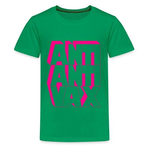 Anti-Anti-Vax (Neon Pink) - Kids' Premium T-Shirt