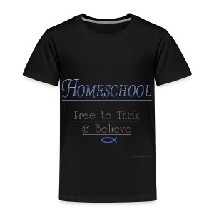 Homeschool Freedom - Toddler Premium T-Shirt