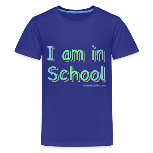 I Am In School Blue/Green - Kids' Premium T-Shirt