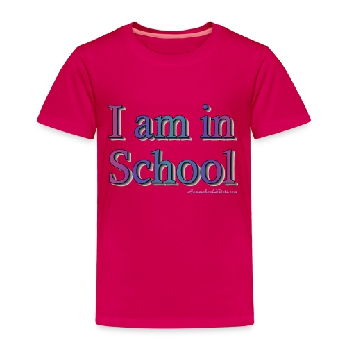 I Am In School Purple/Blue - Toddler Premium T-Shirt