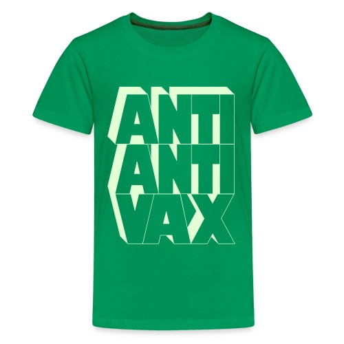 Anti-Anti-Vax Kid's T (Glow in the Dark!) - Kids' Premium T-Shirt