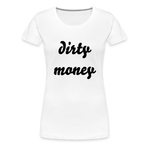 filthy rich - Women's Premium T-Shirt