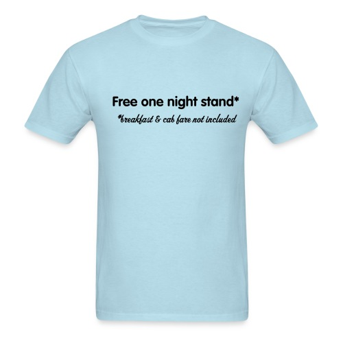 Free one night stand* - Men's T-Shirt