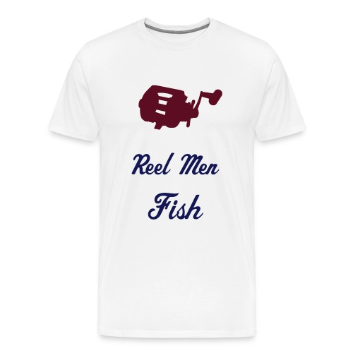 Reel Men - Men's Premium T-Shirt