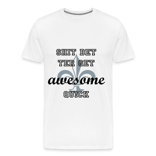 Awesome Campaign - Men's Premium T-Shirt