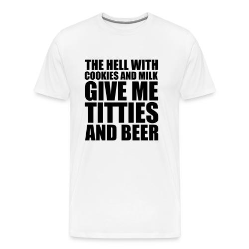 titties and beer - Men's Premium T-Shirt