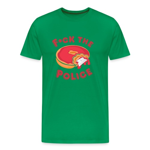 Fuck The Police Tee - Men's Premium T-Shirt