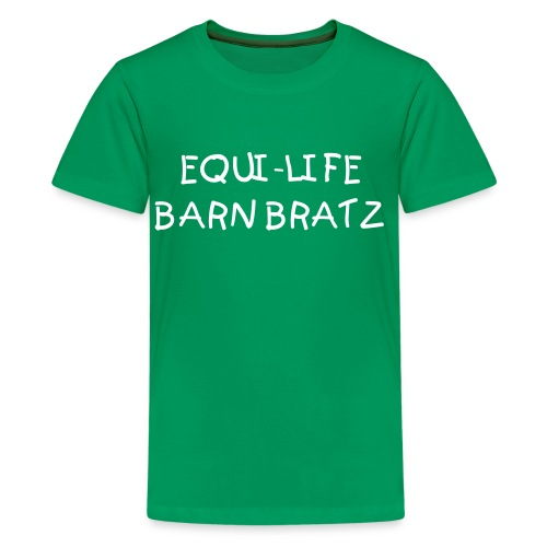 Barn Bratz - Kelly Green - Kids' Premium T-Shirt