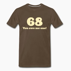 Chocolate 68 - You owe me one (1c, ENG) T-Shirts