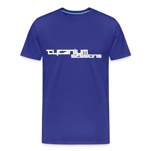 Tytanium Sessions T - Men's Premium T-Shirt
