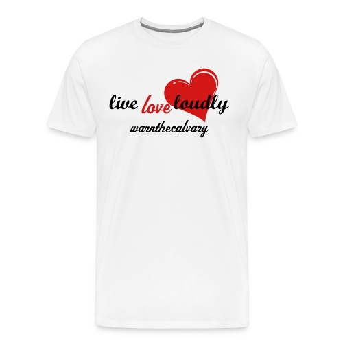 Live love loudly - Men's Premium T-Shirt