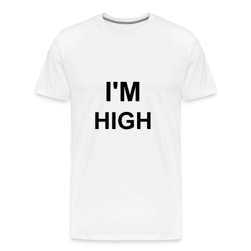 I'm High - Men's Premium T-Shirt