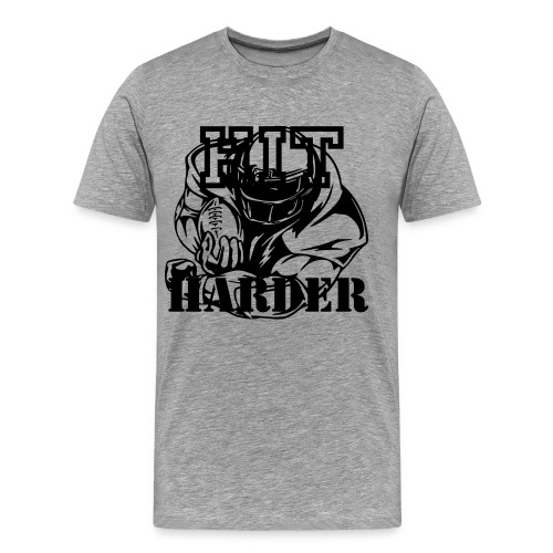 hit harder T - Men's Premium T-Shirt