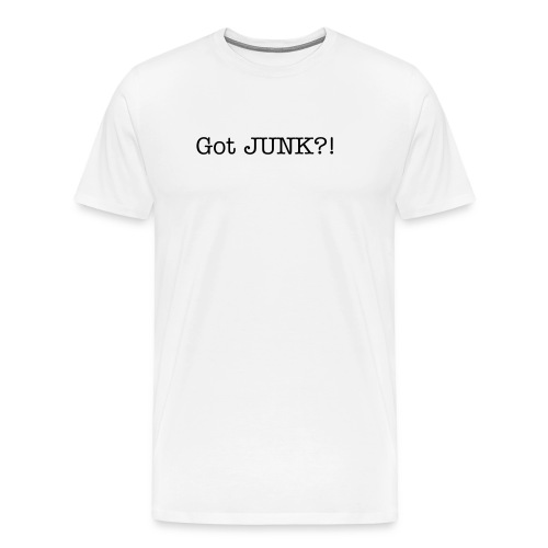 Got JUNK?! - Men's Premium T-Shirt